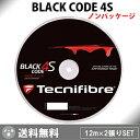 テクニファイバー (TECNIFIBRE)テクニファイバー ブラックコード 4S BLACK CODE 4S 2張り【ノンパッケージ・ロールカット】