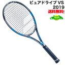 バボラ ピュアドライブ VS 2019 27インチ BF101328 硬式 テニス ラケット