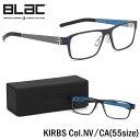 ブラック BLaC メガネ KIRBS NV/CA 55サイズ KIRBS カーボンファイバー CARBON FIBER ハイブリッド ALU アル アルミニウム ブラック BLaC メンズ レディース
