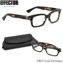 【EFFECTOR】エフェクター 眼鏡 メガネ フレーム FRET CO 52サイズ エフェクター EFFECTOR FRET フレット セルロイド スクエア UVカット仕様伊達メガネレンズ付 日本製 メンズ レディース