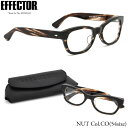 【EFFECTOR】エフェクター 眼鏡 メガネ フレーム NUT CO 54サイズ エフェクター EFFECTOR NUT ナット セルロイド ウェリントン UVカット仕様伊達メガネレンズ付 日本製 メンズ レディース