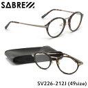 【セイバー】 (SABRE) サングラスSV226 212J 49サイズFUDGE バネ蝶番 クリアレンズSABRE メンズ レディース