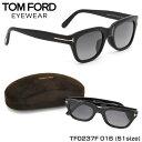 【トムフォード】(TOM FORD) サングラス TF0237F 01B 51サイズ SNOWDON 限定モデル ウェリントン アジアンフィット TOMFORD...