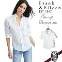 【正規取扱店】Frank&Eileen BARRY WHL レディースシャツ WHITE ITALIAN LINEN (フランクアンドアイリーン バリー)
