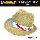 [クーポン有][30%off][日本規格]2016 Loudmouth(ラウドマウス) ストローハット (001)Drop Cloth ドロップクロス 7261...