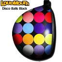 【メール便発送OK】ラウドマウス ドライバースキン/ステッカー Disco Balls Black ディスコボールズ ブラック Loudmouth Driver Skin【..
