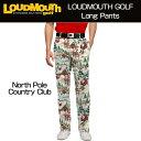"""【Sale】Loudmouth Pants Regular Cut """"North Pole Country Club""""(ラウドマウス メンズ ロングパンツ レギュラーカット) ノースポール.."""