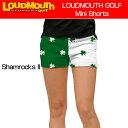 """[クーポン有][40%off][レディース]Loudmouth Mini Shorts """"ShamrocksII"""" (ラウドマウス ホットパンツ/ミニパンツ) シャムロックII[新品.."""
