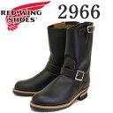 正規取扱店 2017-2018年 新作 REDWING (レッドウィング) 2966 Engineer Boots NON-STEEL TOE (エンジニアブーツ スチールなし) ブラッククロンダイク 茶芯