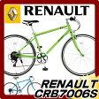 2016ルノー RENAULT クロスバイク CRB7006S 700C 6段変速付 通勤 通学 激安価格 楽天最安値に挑戦 自転車 シンプリークロスバイク