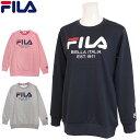 期間限定価格 フィラ トレーナー スウェット レディース ロゴ フィラ FILA クルーネック 女性 プルオーバー 長袖 大人