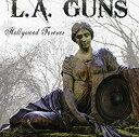 艺人名: L - CD / Hollywood Forever / L.A. Guns ラガンズ / 輸入盤 【和泉中央店】 【中古洋楽CD】