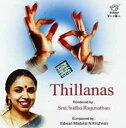 Thillanas Smt. Sudha Ragunathan / cd あす楽