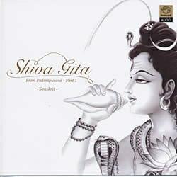 Shiva Gita - From Padmapurana Part1 【レビューで250円クーポン進呈&あす楽】 cd シヴァ神 ギータ 叙事詩 インド CD 宗教 讃歌 ヒンドゥー教 インド音楽 民族音楽