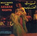 Bellydance for Arabian Nights CD / ベリーダンス 練習 レッスン パフォーマンス レビューでタイカレープレ...