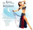 The Spirit of Bellydance / ベリーダンス CD 中東 レ