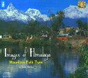 Images of Himalaya Mountain Folk Tune | 【レビューで250円クーポン進呈】 cd ネパール民謡 CD nepal 音楽 インド音楽 民族音楽