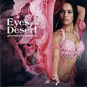 Eyes of the Desert presented b...