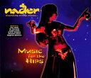 Music For The Hips DJ Nader / ベリーダンス CD Belly dance 中東 Level Up Records アラビアンポップス トルコ エジプト Dance