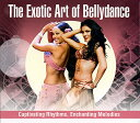 The Exotic Art Of Bellydance CD / ベリーダンス 中