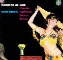 Raks Sharki Classic Egyptian Dance Music - Mokhtar Al Said 【送料無料&250円クーポン進呈&あす楽】...