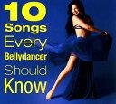 10 Songs Every Bellydancer Should Know 【レビューで250円クーポン進呈&あす楽】 ベリーダンス CD 中東 トルコ エジプト アラビア DVD 衣装 チョリ スカート パンツ