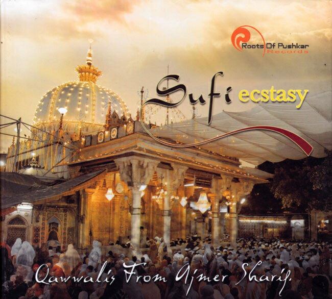 SufiEcstasy-QawwalisFromAjimerSharifCD/インド古典ラジャスタン