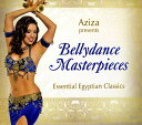 Aziza Presents BellyDance Masterpieces Essential Egyptian Classics CD 【送料無料&250円クーポン進呈&あす楽】 ベリーダンス Bellydance オリエンタルダンス 中東 エジプト エジプシャン トルコ アラビア DVD 衣装 チョリ スカート パンツ