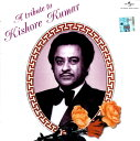 A Tribute To Kishore Kumar / UNIVERSAL フィルミー インド 映画 音楽 リミックス CD ベスト インド音楽 民族音楽