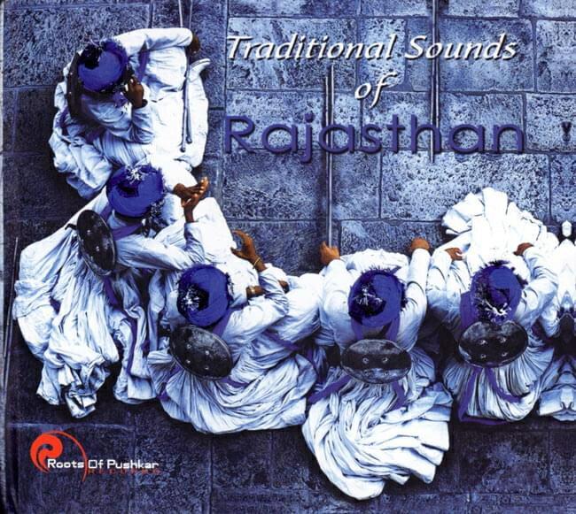TraditionalSoundsofRajasthanCD/インド古典ラジャスタンフォークcdレビ