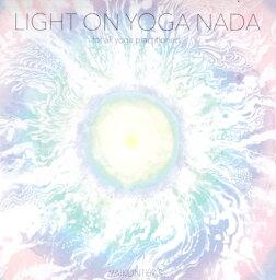 Light on Yoga Nada for all yoga practitioners VAIKUNTHAS CD / YOGA 田中 圭吾 サントゥール 宮下 niceness music(ナイスネスミュージック) インド音楽 民族音楽