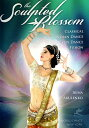 The Sculpted Blossom Classical Indian Dance Belly