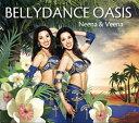 Bellydance Oasis Neena and Veena CD / ベリーダンス