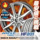 155/65R14 HIFLY ハイフライ HF201 HF201 SMACK BASALT スマック バサルト サマータイヤホイール4本セット