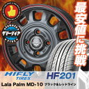 155/65R14 HIFLY ハイフライ HF201 HF201 Lala Palm MD-10 ララパーム MD-10 サマータイヤホイ...