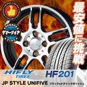 195/55R15 HIFLY ハイフライ HF201 HF201 JP STYLE UNIFIVE JPスタイル ユニファイブ サマータイヤホイール4本セット