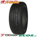 4本セット 新品タイヤ ECOS ES31 185/55R15 185/55-15 15インチ ヨコハマ エコス YOKOHAMA サマータイヤ