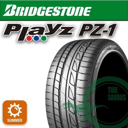 【要メーカー取寄】 オンライン ブリヂストン Playz PZ-1 215/45R16 W [ブリヂストン][BRIDGESTONE][プレイズ][サマータイヤ] 注)タイヤ1本あたりのお値段です:タイヤザウルス【サマータイヤ1本】【16インチ】215/45R16