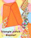ショッピング着る毛布 パッチ ブランケット ギフト 三角パッチブランケット ZEWC-B-2323 TITICACA公式 ひざ掛けハーフケットあったかあたたかあったかグッズ着る毛布 TITICACA公式