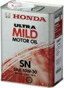 【6缶まで同梱可】HONDA ホンダ純正 ULTRA ウルトラ MILD SN GF-5 10W30 ガソリンエンジンオイル 4L
