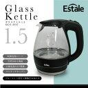 【新品】Estale電気 ガラス ケトル 1.5LMCE-3697【日暮里店】