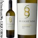 シックス・エイト・ナイン ナパ・ヴァレー ホワイト 白ワイン 辛口 750ml アメリカ カリフォルニア州 ノース・コースト ナパ・ヴァレーA.V.A. Six Eight Nine Napa Valley White Wine 689セラーズ