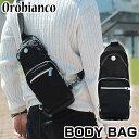 OROBIANCO オロビアンコ GIACOMIO ウエストポーチ ウエストバッグ ボディーバッグ ショルダーバッグ カバン かばん 鞄 メンズ 黒 ブラック ...
