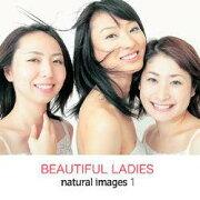 マイザ natural images Vol.1 BEAUTIFUL LADIES