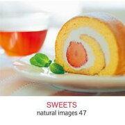 マイザ natural images Vol.47 SWEETS