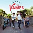 Artist Name: O - ザ・ヴァンプス/ミート・ザ・ヴァンプス デラックス・エディション (初回限定盤) (DVD付)【CDアルバム/14-05】The Vamps