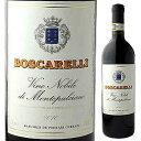 【6本〜送料無料】ヴィーノ ノービレ ディ モンテプルチアーノ 2011 ボスカレッリ 750ml [赤]Vino Nobile di Montepulciano Boscarelli