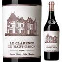 ショッピングクラランス 【送料無料】ル クラランス ド オー ブリオン 2009 (シャトー オー ブリオンセカンドワイン) 750ml [赤]Le Clarence De Haut-Brion