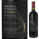 【6本〜送料無料】デコ 2014 レオポルド プリモ ディ トスカーナ 750ml [赤]D'Echo Leopoldo I di Toscana