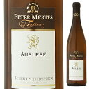 【6本〜送料無料】ラインヘッセン アウスレーゼ 2014 ペーター メルテス 750ml [甘口白]Rheinhessen Auslese Peter Mertes